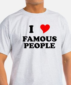 I Heart Famous People T-Shirt