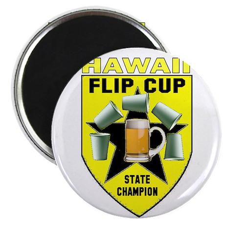 Hawaii Flip Cup State Champio Magnet