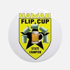 Hawaii Flip Cup State Champio Ornament (Round)