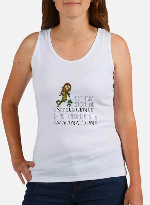 The True Sign of Intelligence is Imagination Tank