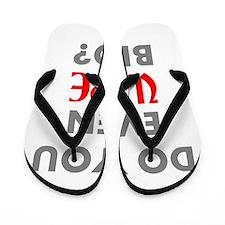 DO YOU EVEN VAPE BRO? Flip Flops