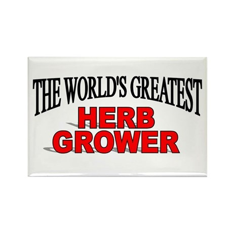 """""""The World's Greatest Herb Grower"""" Rectangle Magne"""