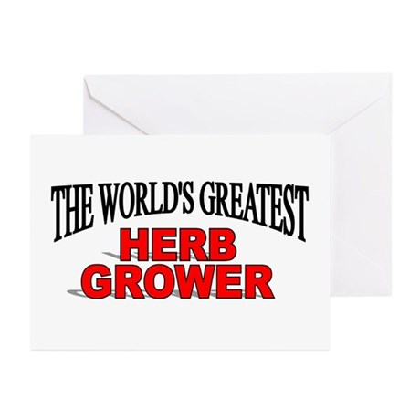 """""""The World's Greatest Herb Grower"""" Greeting Cards"""