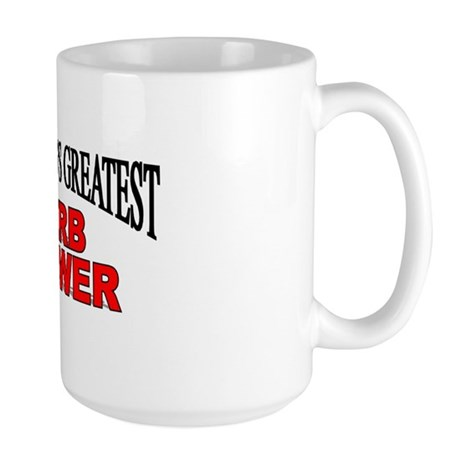 """The World's Greatest Herb Grower"" Large Mug"