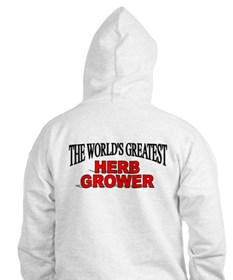 """""""The World's Greatest Herb Grower"""" Hoodie"""