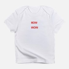 BOW WOW Infant T-Shirt
