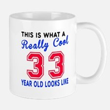 Really Cool 33 Birthday Designs Mug