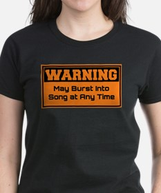 May Burst Into Song T-Shirt