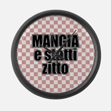 Mangia e Statti Zitto Large Wall Clock
