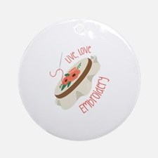 Live Love Embroidery Round Ornament