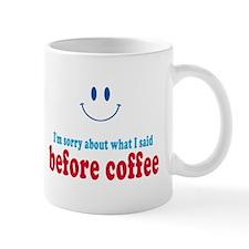 Before Coffee Mugs