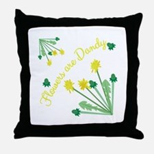 Flowers Are DAndy Throw Pillow