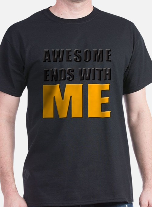 Cute Awesome ends with me T-Shirt