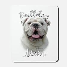 Bulldog Mom2 Mousepad