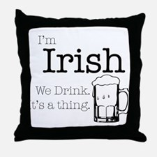 Irish We Drink Throw Pillow