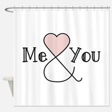 Me & You Shower Curtain