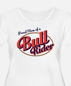 Proud Mom of a Bull Rider Plus Size T-Shirt