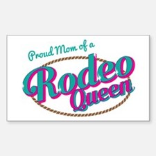 Proud Mom of a Rodeo Queen Decal