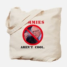 COMMIES aren't cool Tote Bag