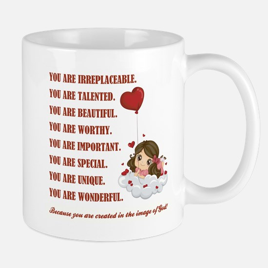YOU ARE... Mugs