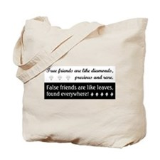 TRUE FRIENDS ARE... Tote Bag