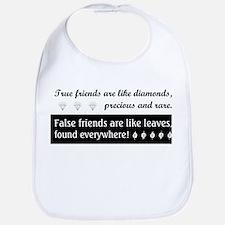 TRUE FRIENDS ARE... Bib