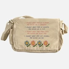 I ASKED GOD... Messenger Bag