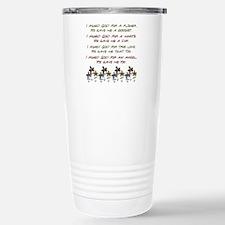 I ASKED GOD... Travel Mug