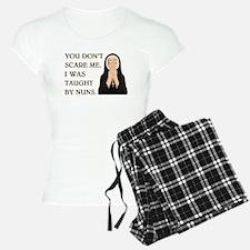TAUGHT BY NUNS Pajamas