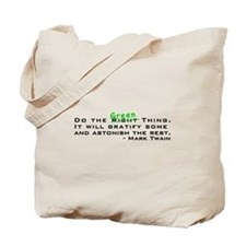 Do the Green Thing Tote Bag