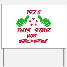 1926 This star was born Yard Sign