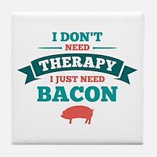 No Therapy Bacon Tile Coaster