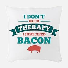 No Therapy Bacon Woven Throw Pillow