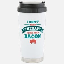 No Therapy Bacon Stainless Steel Travel Mug