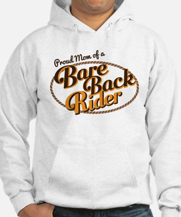 Proud Mom of a Bareback Rider Jumper Hoody