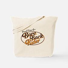 Proud Mom of a Bareback Rider Tote Bag