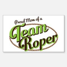 Proud Mom of a Team Roper Decal