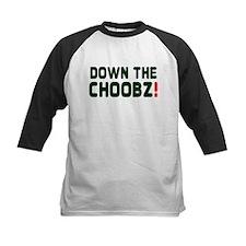 DOWN THE CHOOBZ! Baseball Jersey