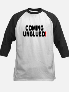 COMING UNGLUED! Baseball Jersey
