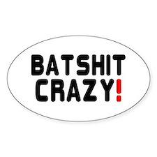 BATSHIT CRAZY! Decal