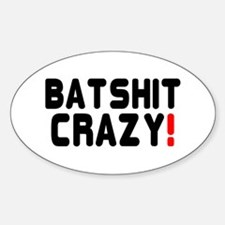 BATSHIT CRAZY! Decal