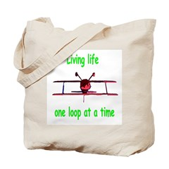Living one loop at a time... Tote Bag