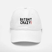 BATSHIT CRAZY! Baseball Baseball Cap