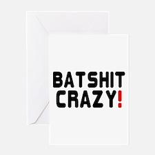 BATSHIT CRAZY! Greeting Cards