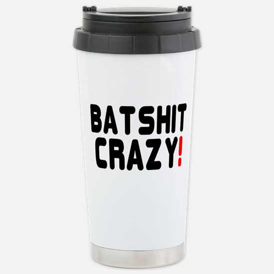 BATSHIT CRAZY! Stainless Steel Travel Mug