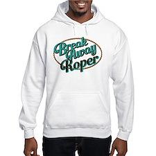 Break-away Roper Hoodie