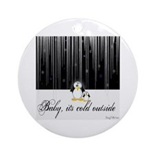 Baby, It's Cold Outside Ornament (Round)