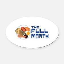 The Full Monty Oval Car Magnet