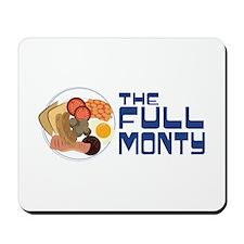 The Full Monty Mousepad