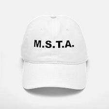 M.s.t.a. Baseball Baseball Cap